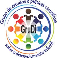 GruDi - Grupo de Estudos e Práticas Científicas Sobre o Desenvolvimento Infantil